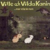 Ville och Vilda Kanin
