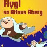 INSTÄLLD: Flyg! Sa Alfons Åberg